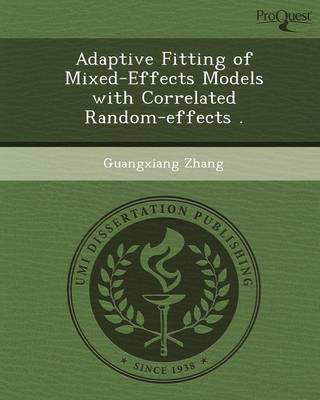 Adaptive Fitting of Mixed-Effects Models with Correlated Random-Effects (Paperback)