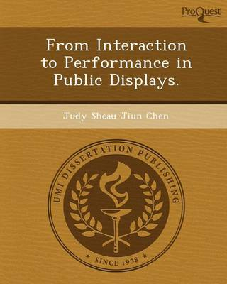 From Interaction to Performance in Public Displays (Paperback)