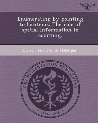Enumerating by Pointing to Locations: The Role of Spatial Information in Counting (Paperback)
