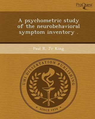 A Psychometric Study of the Neurobehavioral Symptom Inventory (Paperback)