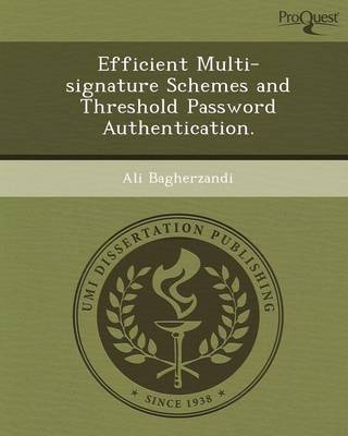 Efficient Multi-Signature Schemes and Threshold Password Authentication (Paperback)