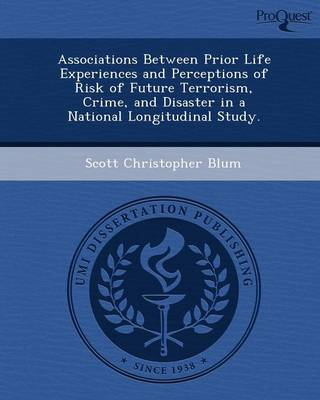 Associations Between Prior Life Experiences and Perceptions of Risk of Future Terrorism (Paperback)