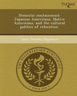 Domestic Containment: Japanese Americans (Paperback)
