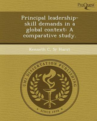 Principal Leadership-Skill Demands in a Global Context: A Comparative Study (Paperback)