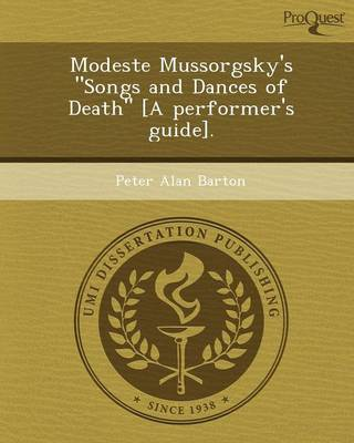 Modeste Mussorgsky's Songs and Dances of Death (Paperback)