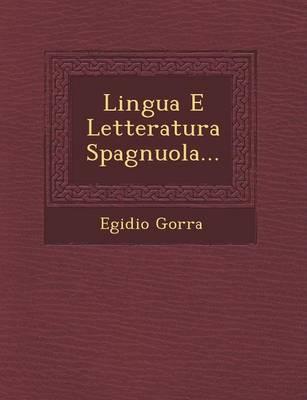 Lingua E Letteratura Spagnuola... (Paperback)