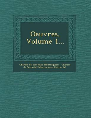 Oeuvres, Volume 1... (Paperback)