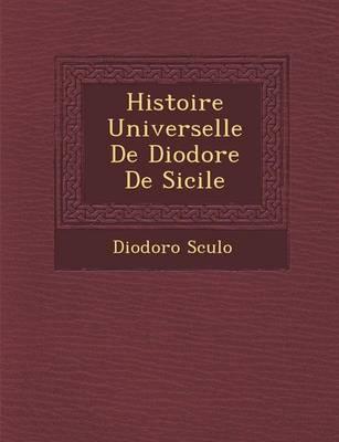Histoire Universelle de Diodore de Sicile (Paperback)