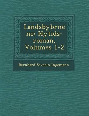Landsbyb Rnene: Nytids-Roman, Volumes 1-2 (Paperback)