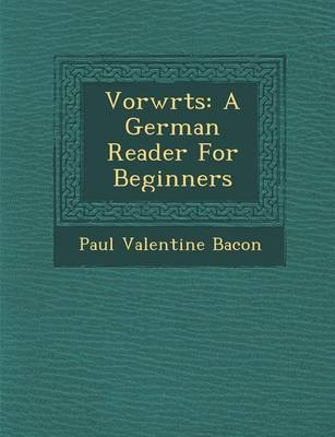 Vorw Rts: A German Reader for Beginners (Paperback)