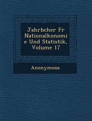 Jahrb Cher Fur National Konomie Und Statistik, Volume 17 (Paperback)