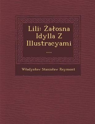 Lili: A Osna Idylla Z Illustracyami... (Paperback)