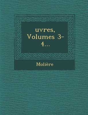 Oeuvres, Volumes 3-4 (Paperback)