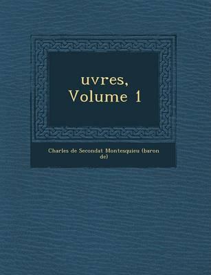 Uvres, Volume 1 (Paperback)
