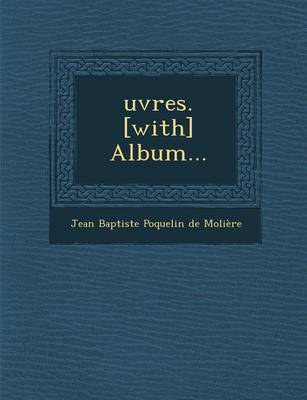 Oeuvres with Album... (Paperback)
