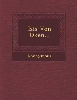 Isis Von Oken... (Paperback)