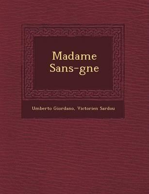 Madame Sans-G Ne (Paperback)