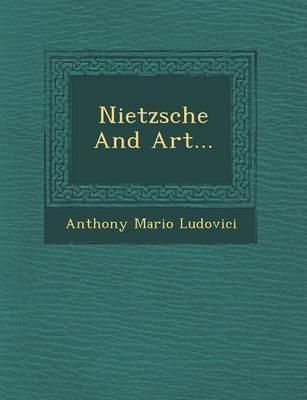 Nietzsche and Art... (Paperback)