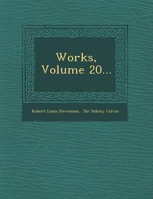 Works, Volume 20... (Paperback)