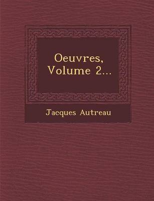 Oeuvres, Volume 2... (Paperback)
