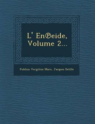 L' En Eide, Volume 2... (Paperback)