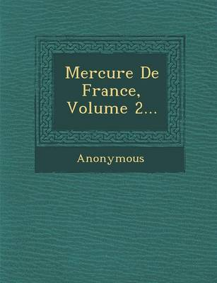 Mercure de France, Volume 2... (Paperback)
