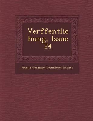 Ver Ffentlichung, Issue 24 (Paperback)