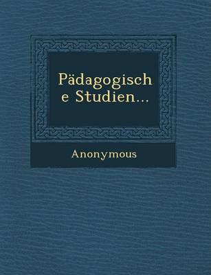 Padagogische Studien... (Paperback)