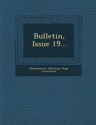 Bulletin, Issue 19... (Paperback)