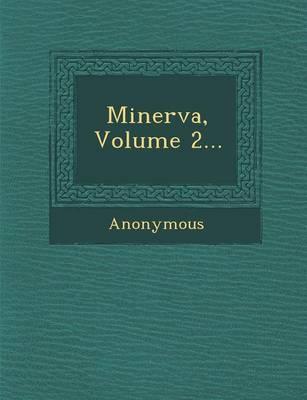 Minerva, Volume 2... (Paperback)