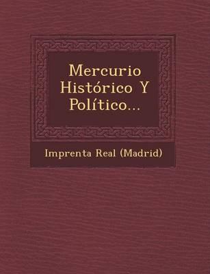 Mercurio Historico y Politico... (Paperback)