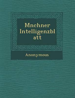 M Nchner Intelligenzblatt (Paperback)