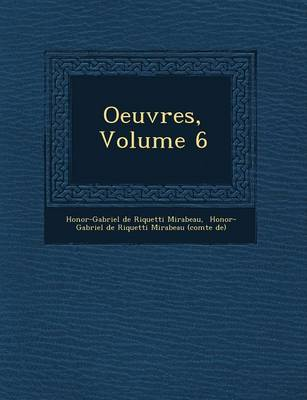 Oeuvres, Volume 6 (Paperback)