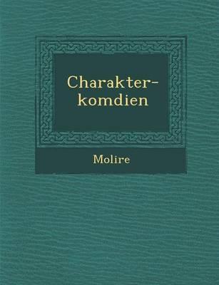 Charakter-Kom Dien (Paperback)