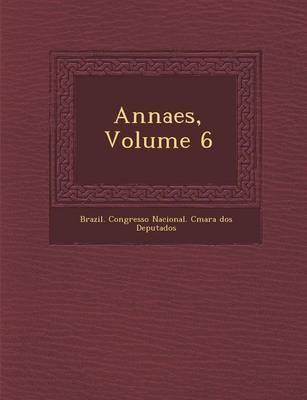 Annaes, Volume 6 (Paperback)