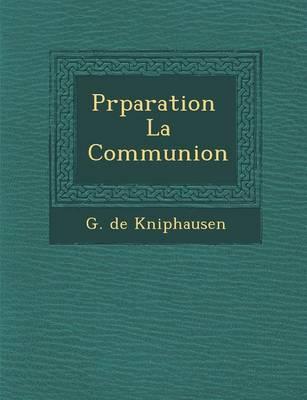 PR Paration La Communion (Paperback)