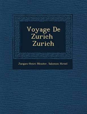 Voyage de Zurich Zurich (Paperback)