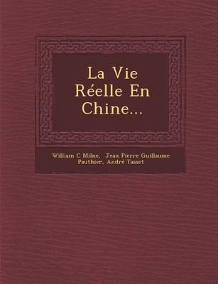 La Vie Reelle En Chine... (Paperback)