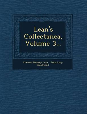 Lean's Collectanea, Volume 3... (Paperback)