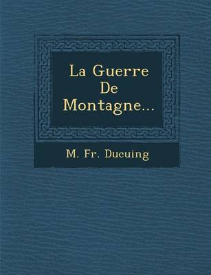 La Guerre de Montagne... (Paperback)