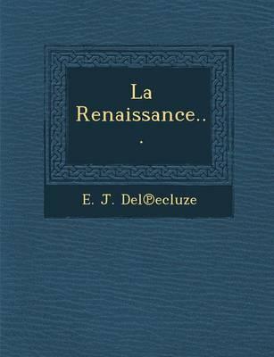 La Renaissance... (Paperback)
