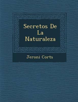 Secretos de La Naturaleza (Paperback)