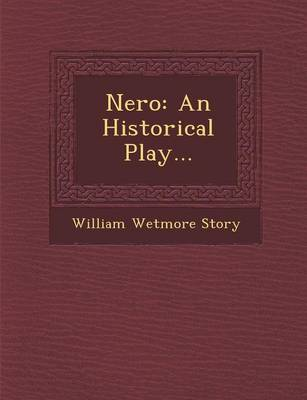 Nero: An Historical Play... (Paperback)