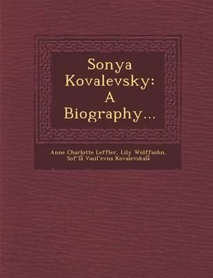 Sonya Kovalevsky: A Biography... (Paperback)