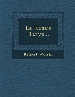 La Russie Juive... (Paperback)