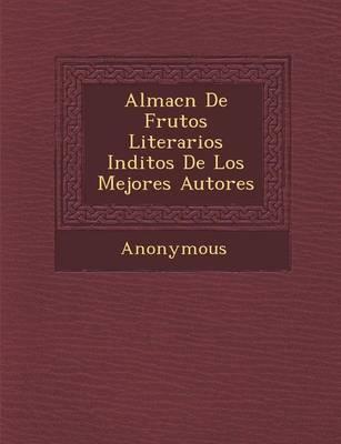 Almac N de Frutos Literarios in Ditos de Los Mejores Autores (Paperback)