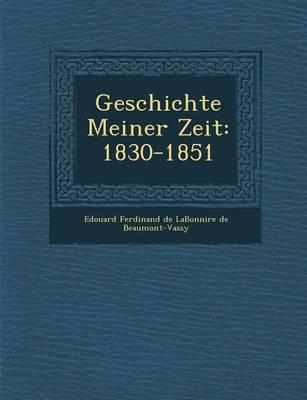 Geschichte Meiner Zeit: 1830-1851 (Paperback)