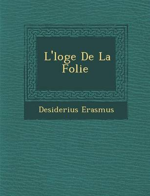 L' Loge de La Folie [...] (Paperback)