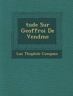 Tude Sur Geoffroi de Vend Me (Paperback)