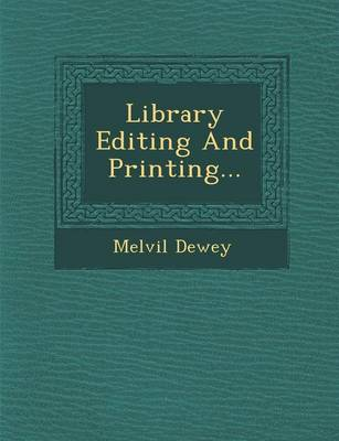 Library Editing and Printing... (Paperback)
